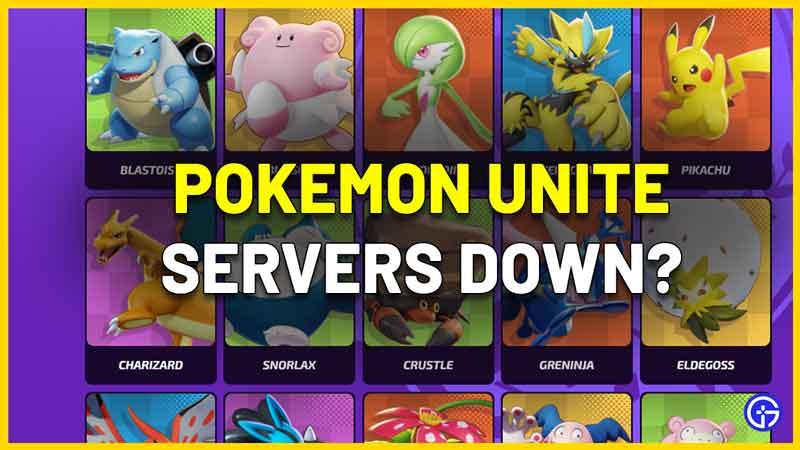 How to Check Pokemon Unite Server Status Are Servers Down