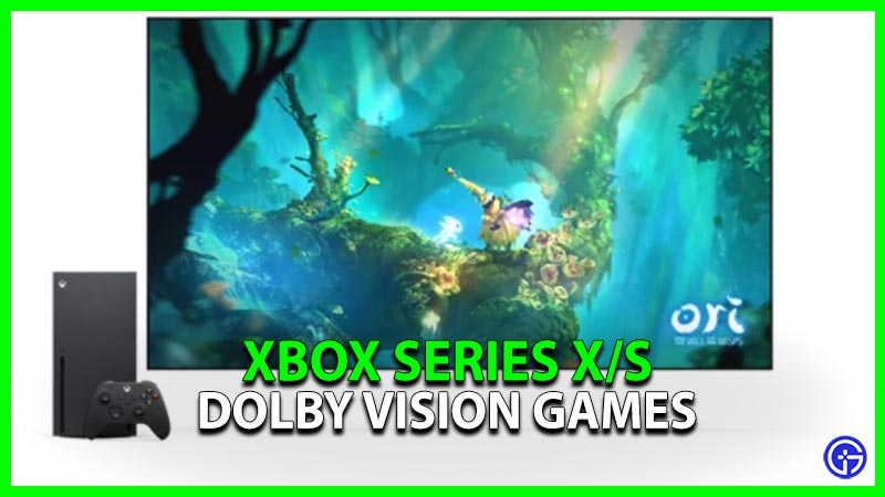 List Games Dolby Vision Xbox Series X S