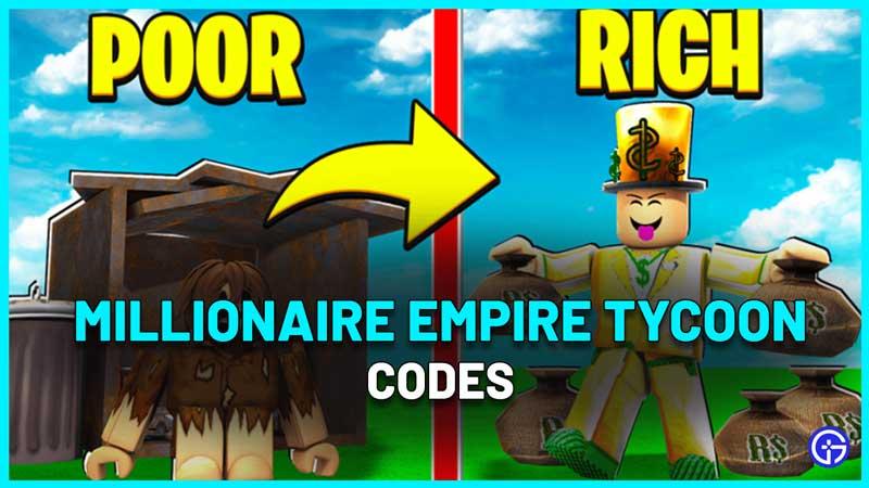 Millionaire Empire Tycoon Codes
