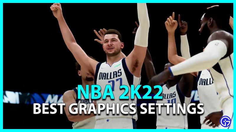 NBA 2k22 Best Graphics Settings