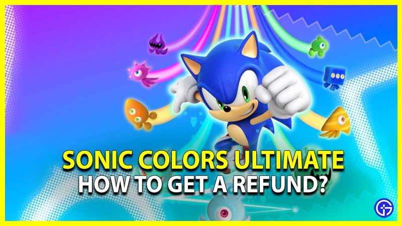 Nintendo Sonic Colors Ultimate Refund