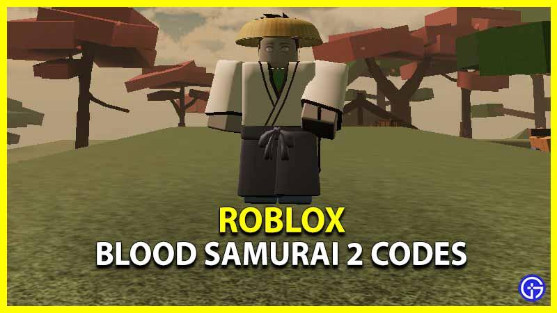 Roblox Blood Samurai 2 Codes