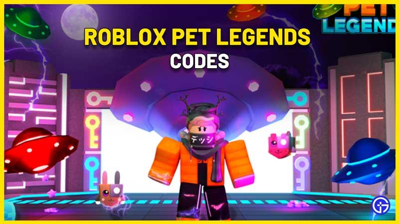 Roblox Pet Legends Codes