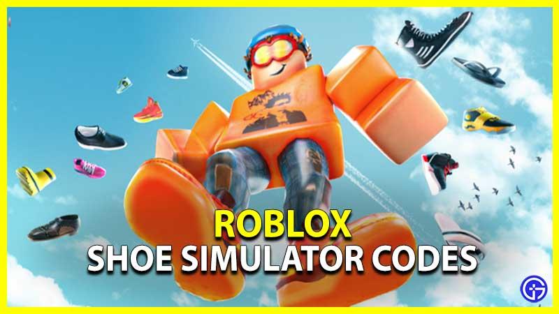 Shoe Simulator Codes