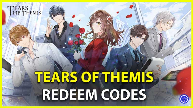 Tears Of Themis Redeem Codes ToT