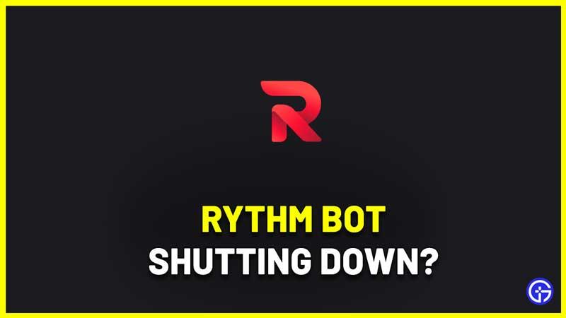 Why Is Discord Rythm Bot Shutting Down