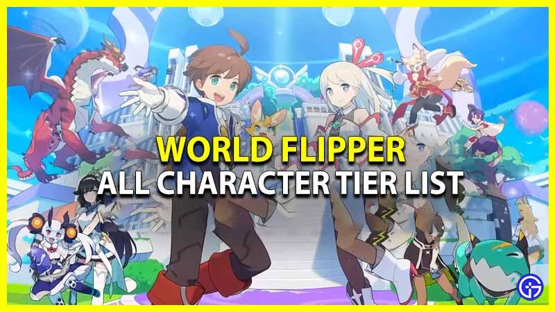 World Flipper Tier List Reroll