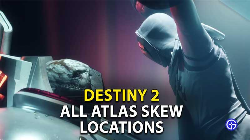all atlas skew locations destiny 2