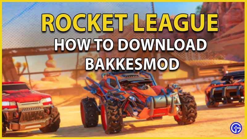 bakkesmod rocket league
