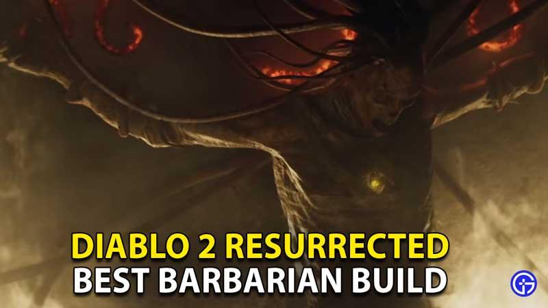best barbarian build diablo 2 resurrected d2r