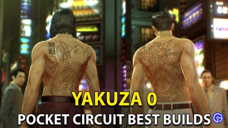 Yakuza 0 Pocket Circuit Builds