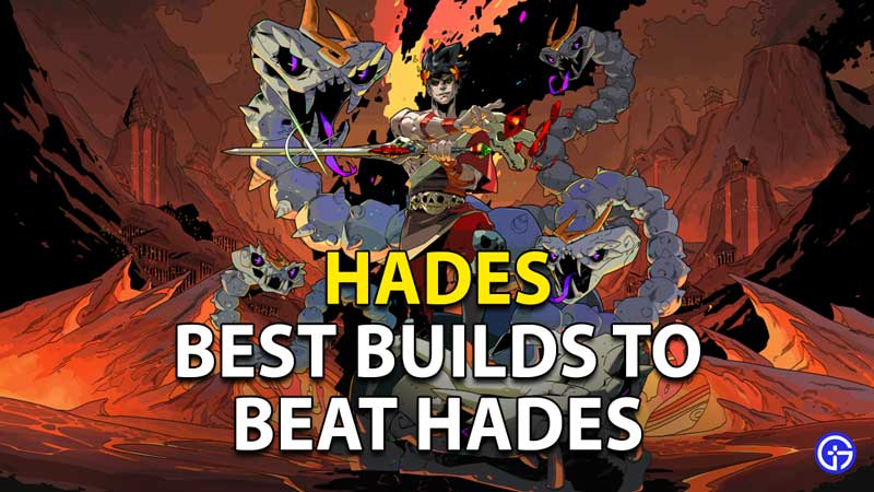 Hades Best Builds: Best Boons To Use To Beat Enemies