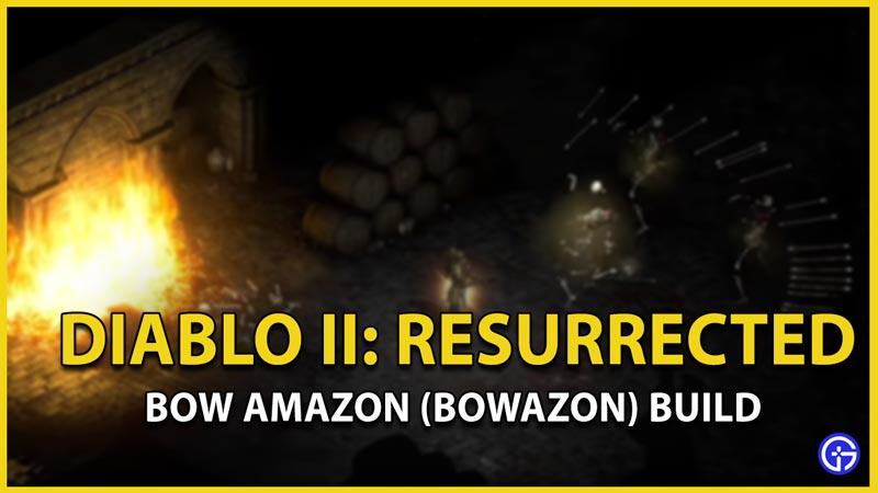 bowazon build diablo 2 resurrected