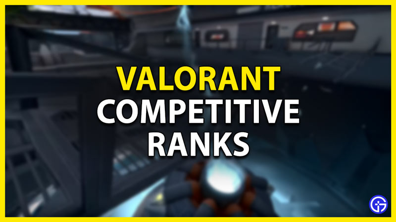 competitive ranks valorant