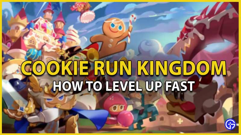 cookie run kingdom level up fast