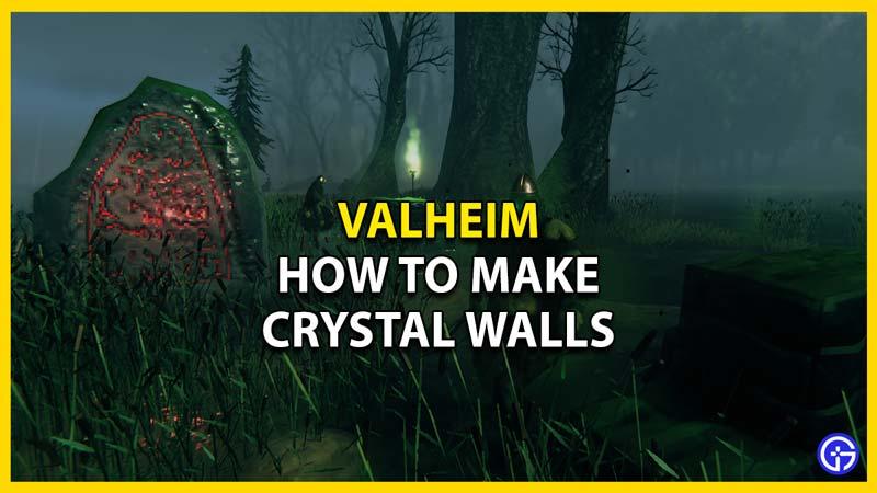 valheim how to make crystal walls