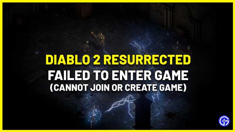 d2r failed to enter game fix