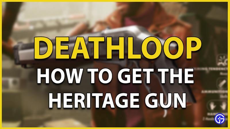 deathloop heritage gun
