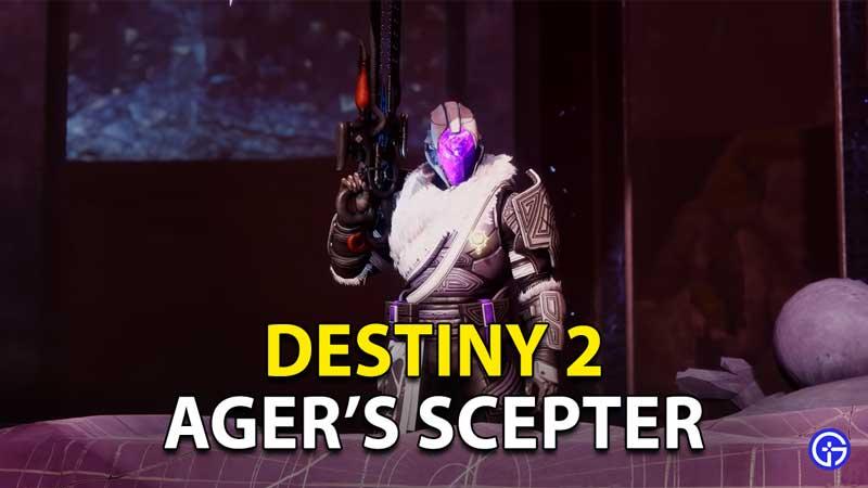Destiny 2 Ager's Scepter