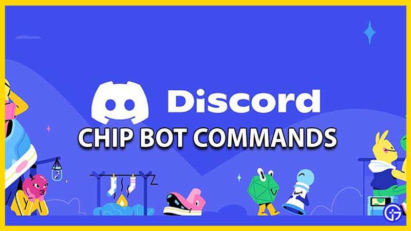 chip bot commands for discord