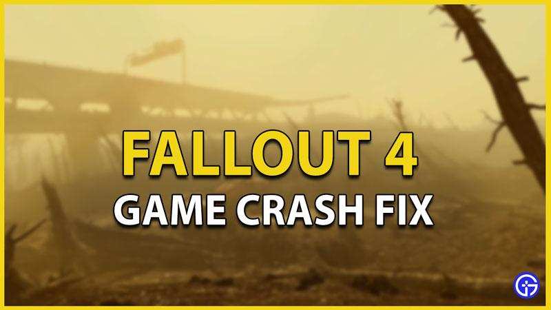 fallout 4 game crash