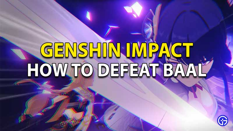 Genshin Impact Baal Boss Fight: How To Beat And Defeat