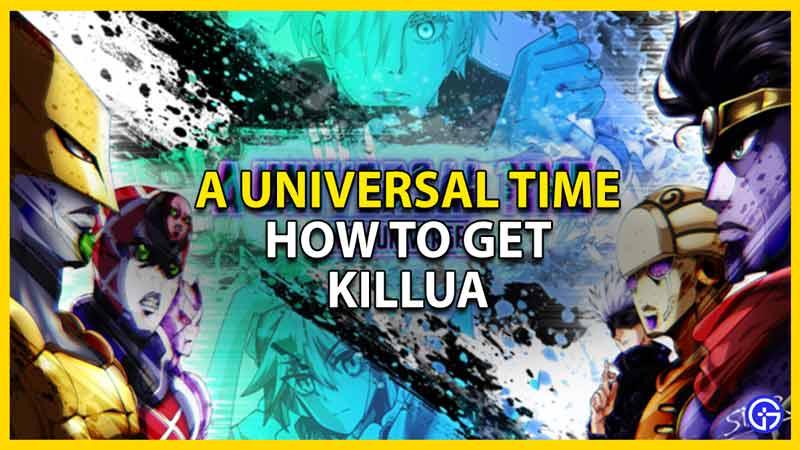 how to get killua in aut