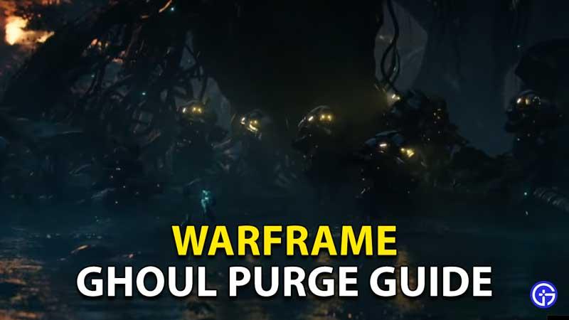 ghoul purge guide warframe