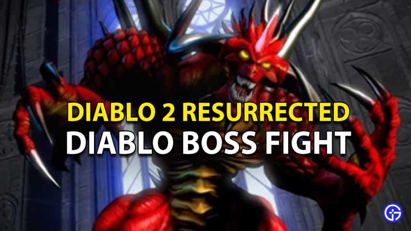 Diablo 2 Resurrected Diablo Boss Fight: How To Beat Main Boss In D2R