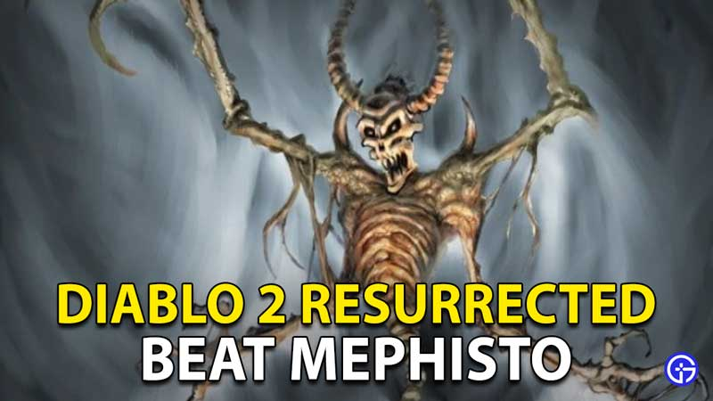 Diablo 2 Resurrected Mephisto Boss Fight: How To Beat Act 3 Boss In D2R