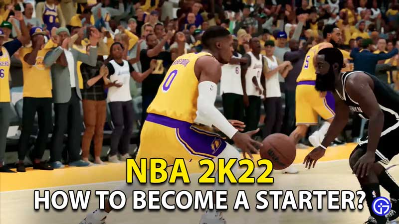 NBA 2K22 Starter Role: How To Become A First Team Player in MyCareer?