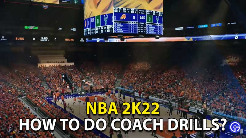 how to do coach drills nba 2k22