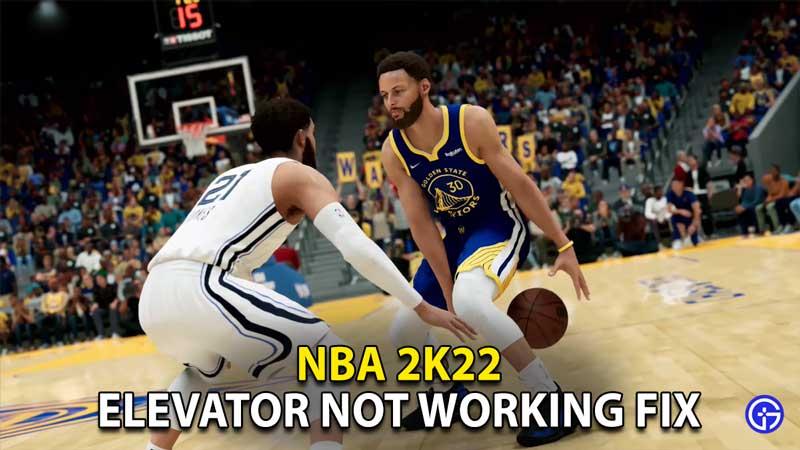 how to fix elevator not working bug nba 2k22