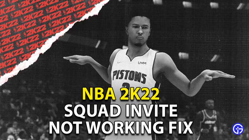 how to fix squad invite not working nba 2k22