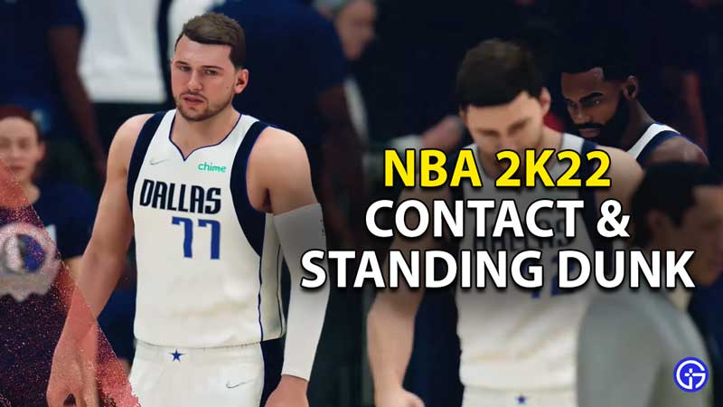 how to get contact standing dunk nba 2k22