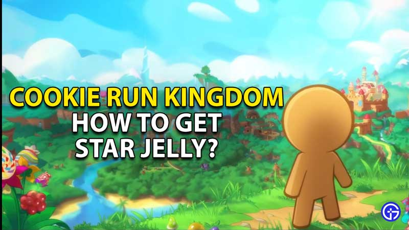 how to get star jelly cookie run kingdom