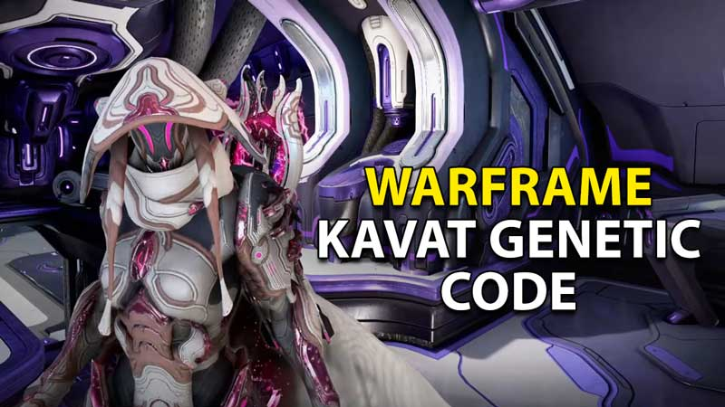 how to get the kavat genetic code warframe