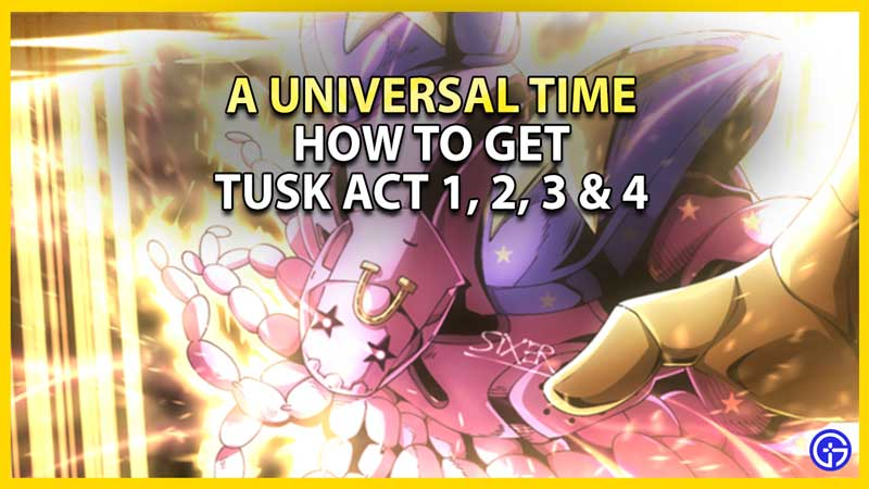 get tusk act 1 2 3 4 in aut