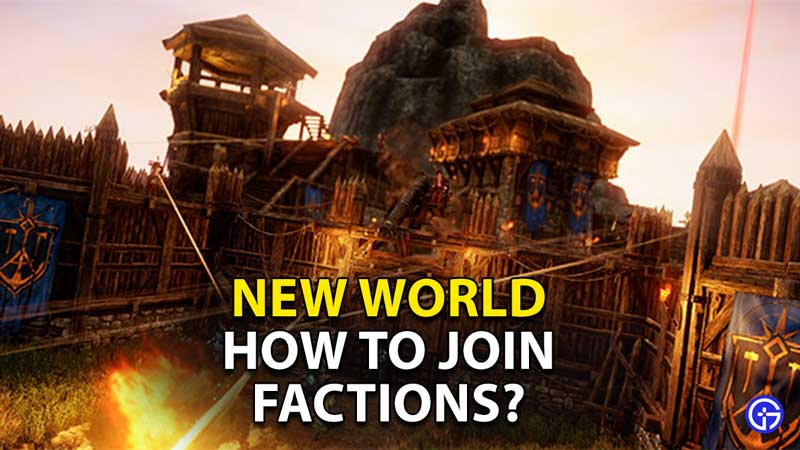 how to join factions new world