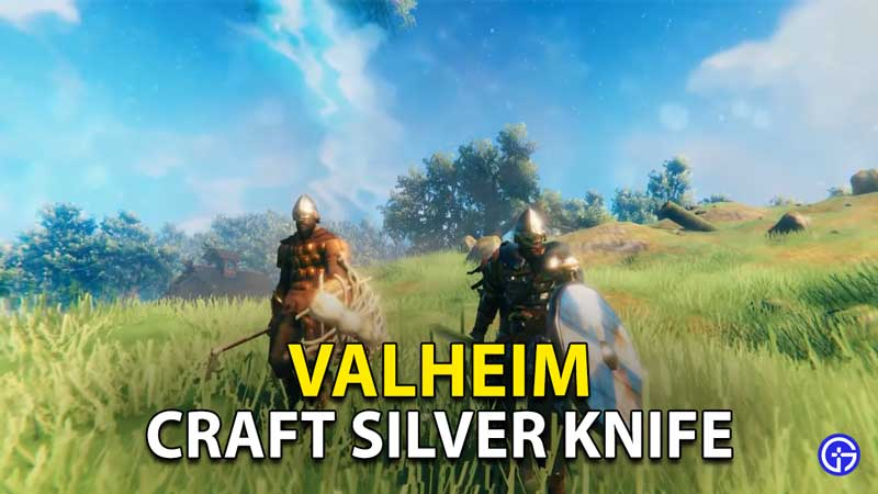 Valheim Silver Knife: How To Craft Weapon In Hearth & Home Update