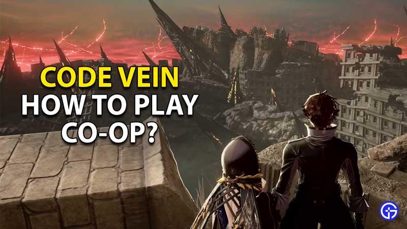 how to play co op in code vein