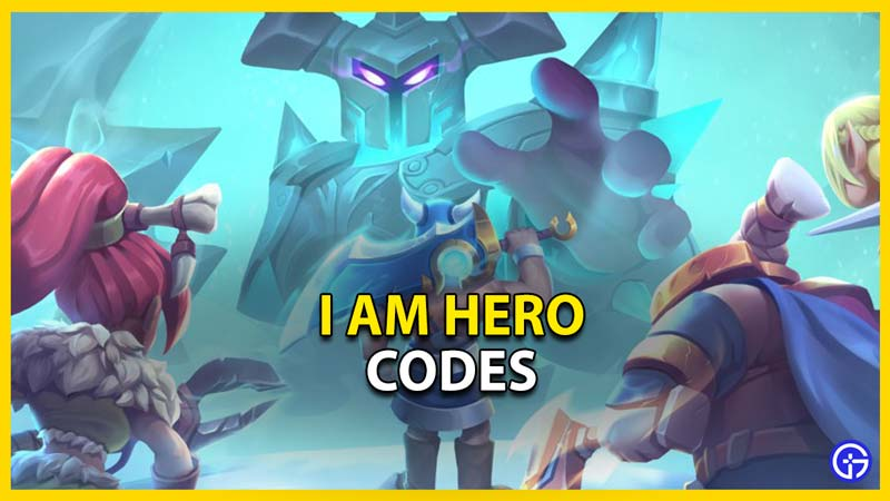 i am hero codes and how to redeem them