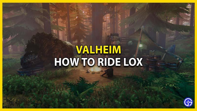 valheim how to ride lox