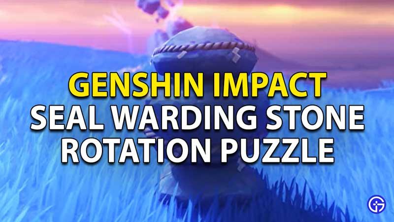 Genshin Impact Seal The Warding Stone: How To Rotate