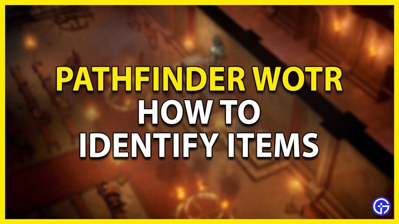 identify items pathfinder wotr