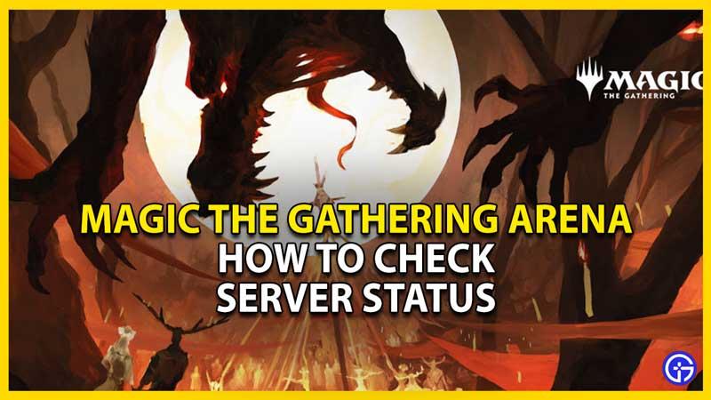 how to check mtga server status
