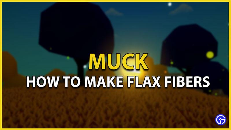 muck flax fibers