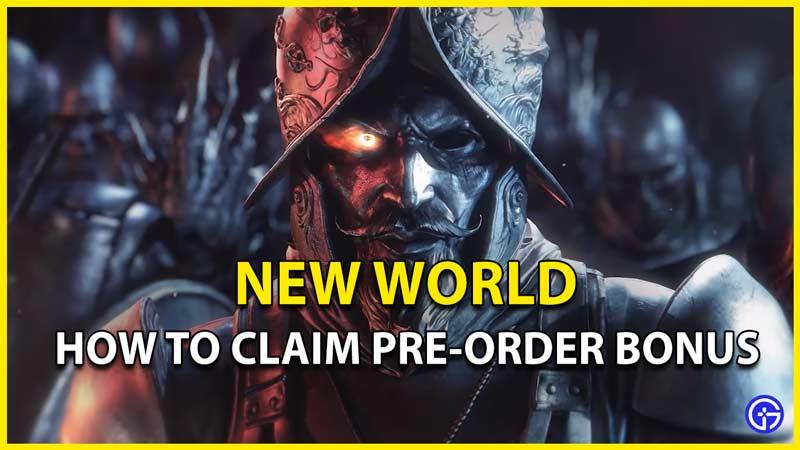 new world pre order bonus