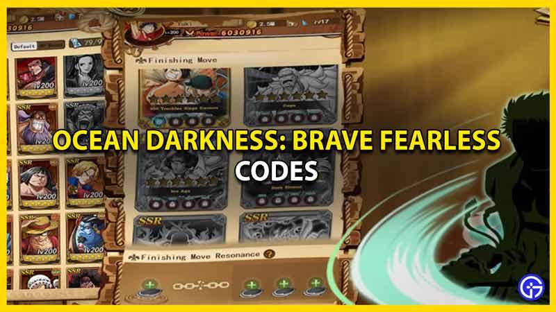 redeem codes for ocean darkness brave fearless