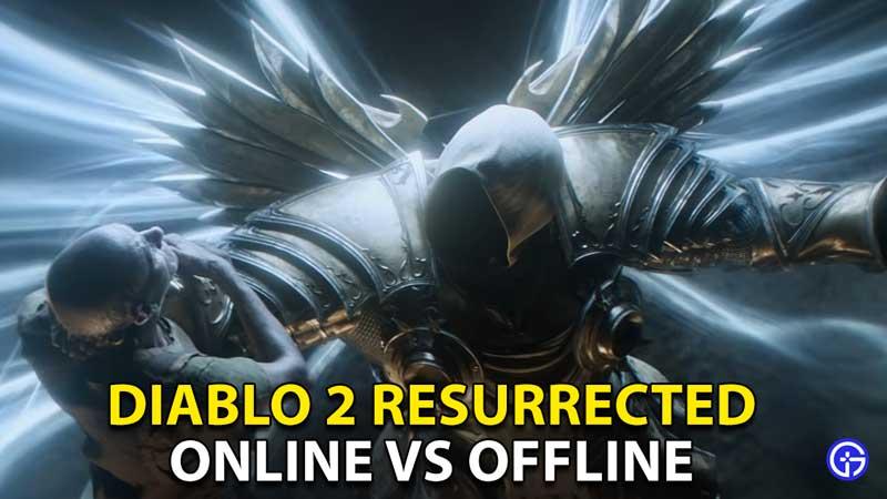 online offline diablo 2 resurrected
